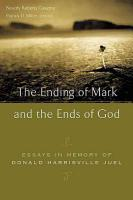 The Ending of Mark and the Ends of God PDF