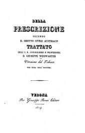 Della prescrizione secondo il diritto civile Austriaco ... Versione dal Tedesco