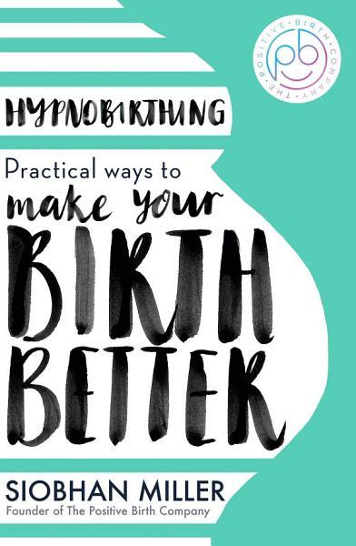 Download Hypnobirthing Book