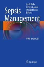 Sepsis Management: PIRO and MODS