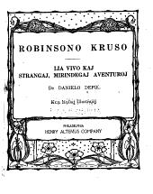 Robinsono Kruso: lia vivo kaj strangaj, mirindegaj aventuroj