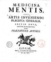 Medicina mentis, sive Artis inveniendi praecepta generalia [E.W.D.T.]