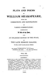 The Plays and Poems of William Shakspeare: Venus and Adonis. Rape of Lucrece. Sonnets. Lover's complaint. Passionate pilgrim. Memoirs of Lord Southampton