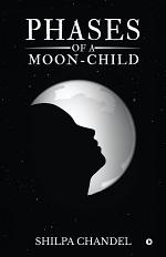 Phases of a Moon-child