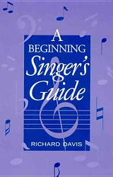A Beginning Singer s Guide PDF