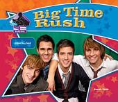 Big Time Rush: Popular Boy Band