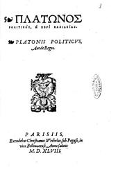 Platōnos Politikos, L· peri basileias. Platonis Politicus, aut de regno