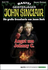 John Sinclair - Folge 1708: Angst um Johnny C.