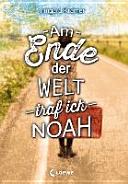 Am Ende der Welt traf ich Noah PDF