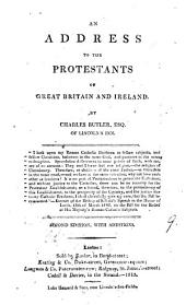 An Address to the Protestants of Great Britain and Ireland: Volume 9
