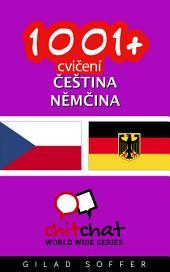 1001+ Cvičení Čeština - Němčina