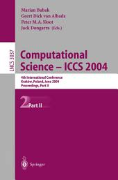 Computational Science - ICCS 2004: 4th International Conference, Kraków, Poland, June 6-9, 2004, Proceedings, Part 2