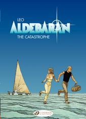 Aldebaran (english version) - Tome 1 - The Catastrophe