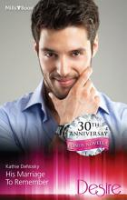 His Marriage To Remember A Lover s Touch PDF