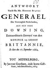 Antwoort ... aen den heer Downing, extraordinaris envoyé van den koninck van Groot Brittannie, 15. Sept: Volume 88