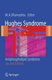 Hughes Syndrome: Antiphospholipid Syndrome, Edition 2