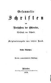Gesammelte Schriften des Verfassers der Ostereier, Christoph von Schmid: Band 1