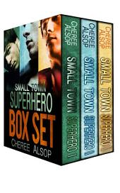Small Town Superhero Box Set: Complete Series