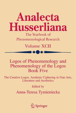Logos of Phenomenology and Phenomenology of the Logos  Book Five PDF