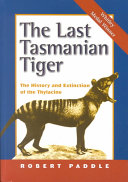 The Last Tasmanian Tiger
