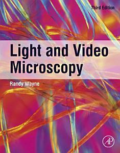 Light and Video Microscopy