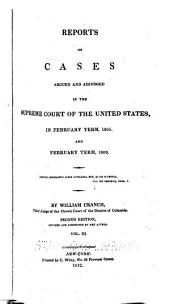 Reports of cases argued and adjudged in the Supreme Court of the United States [August and December terms, 1801-February term, 1815]: Volume 3