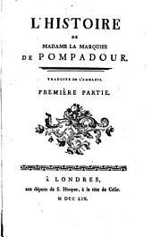 L'histoire de Madame la marquise de Pompadour: Traduite de l'anglois, Volumes1à2