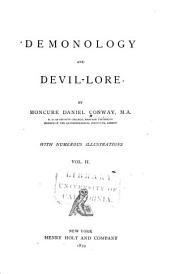 Demonology and Devil-lore: Volume 2