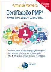 Certificação PMP: Alinhado com o PMBOK® Guide 5ª Edição