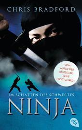 Ninja - Im Schatten des Schwertes