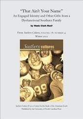 """That Ain't Your Name"": An Engaged Identity and Other Gifts from a Dysfunctional Southern Family: An article from Southern Cultures 18:4, Winter 2012"