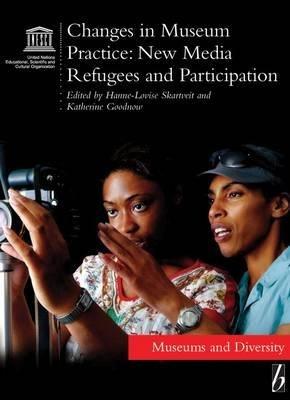 Changes in Museum Practice