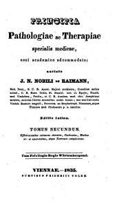 Principia pathologiae ac therapiae specialis medicae: Volume 2