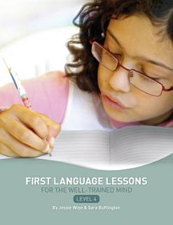 First Language Lessons for the Well Trained Mind  Level 4 Instructor Guide Book