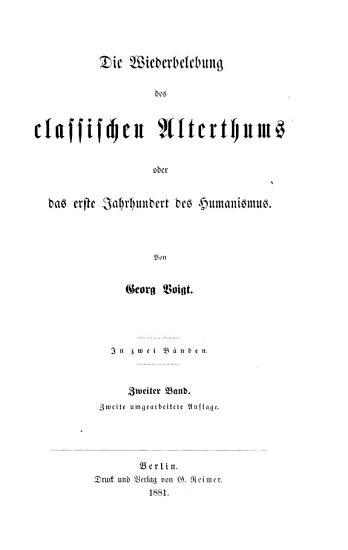 Die Wiederbelebung des classischen Alterthums oder Das erste Jahrhundert des Humanismus PDF