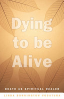 Dying to Be Alive PDF