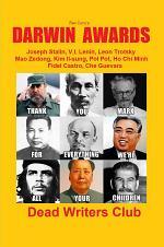 Rex Curry's DARWIN AWARDS - Joseph Stalin, Mao Zedong, Adolf Hitler, Pol Pot, Kim Il-sung & more