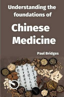 Understanding the Foundations of Chinese Medicine PDF