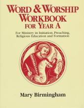 Word and Worship Workbook for Year A: Religious Education and Formation