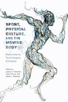 Sport  Physical Culture  and the Moving Body PDF