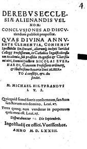 De rebus ecclesiae alienandis vel non: conclusiones ad discutiendum publice propositae