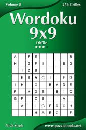 Wordoku 9x9 - Difficile - Volume 8 - 276 Grilles