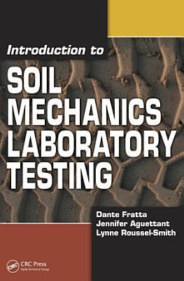 Introduction to Soil Mechanics Laboratory Testing PDF