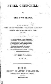 Ethel Churchill, Or, The Two Brides: Volume 2