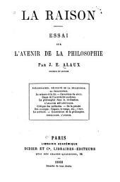 La raison: Essai sur l'avenir de la philosophie