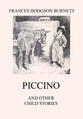 Piccino (and other Child Stories): eBook Edition