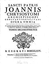 Opera Omnia: Quae Exstant, Vel Quae Ejus Nomine Circumferuntur, Volume 13
