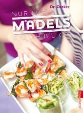 Nur für Mädels: Kochbuch