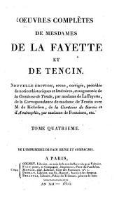 Oeuvres complètes: Notice historique et littéraire sur Mme de Tencin : Mémoires du Comte de Comminge ; Le siège de Calais ; Les malheur de l'amour, Volume4