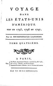 Voyage Dans Les Etats-Unis D'Amérique Fait En 1795, 1796 Et 1797: 4